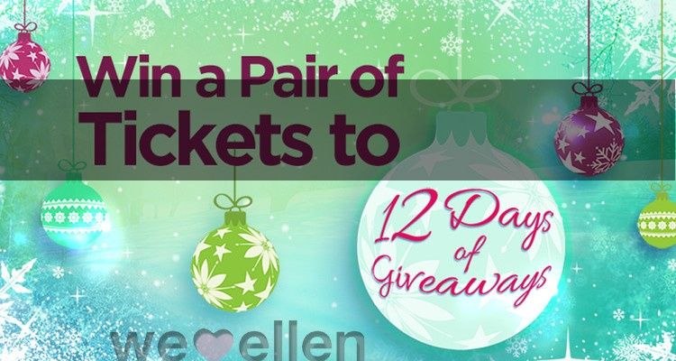 Win Tickets to Ellen 12 Days of GiveAways