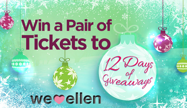 how to win tickets to ellen 12 days of giveaways we love ellen. Black Bedroom Furniture Sets. Home Design Ideas